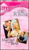 Married To The Boss (2000) by Lori Foster