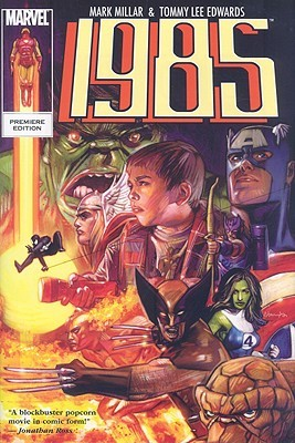 Marvel 1985 Premiere HC (2009) by Mark Millar