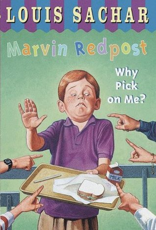 Marvin Redpost: Why Pick on Me? (1993) by Louis Sachar
