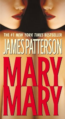 Mary, Mary (2006) by James Patterson