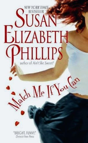 Match Me If You Can (2006) by Susan Elizabeth Phillips