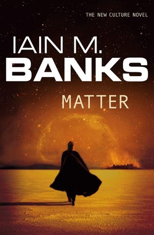 Matter (2008) by Iain M. Banks