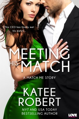 Meeting His Match (2014) by Katee Robert