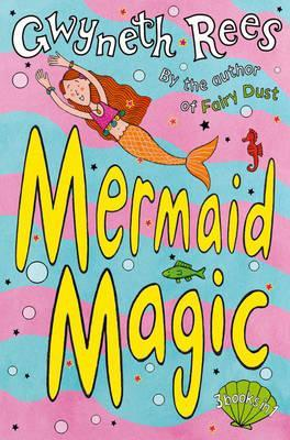 Mermaid Magic (2001) by Gwyneth Rees