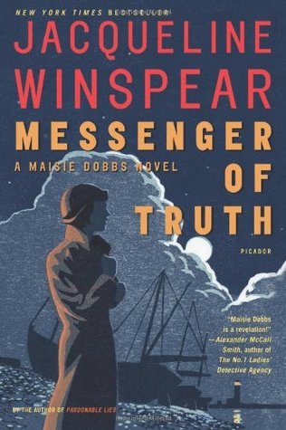 Messenger of Truth (2006) by Jacqueline Winspear