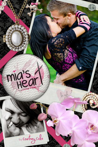Mia's Heart (2012) by Courtney Cole
