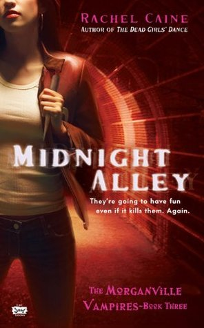 Midnight Alley (2007) by Rachel Caine