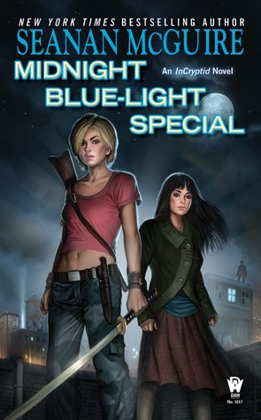 Midnight Blue-Light Special (2013) by Seanan McGuire