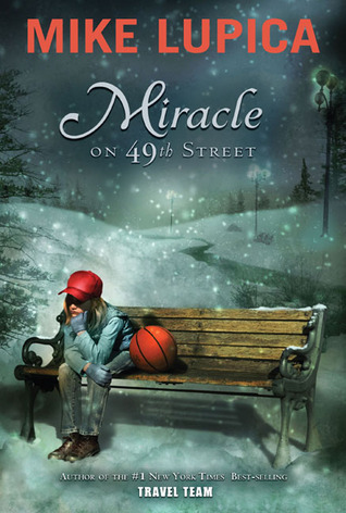 Miracle on 49th Street (2006) by Mike Lupica