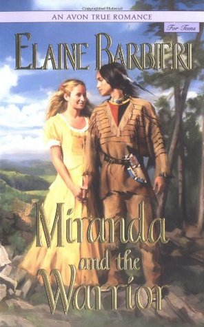 Miranda and the Warrior (2002) by Elaine Barbieri
