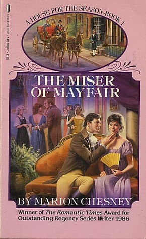 Miser of Mayfair (1987) by Marion Chesney