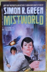 Mistworld (1992) by Simon R. Green