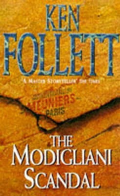 Modigliani Scandal (1996) by Ken Follett