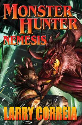 Monster Hunter Nemesis signed edition (2014) by Larry Correia