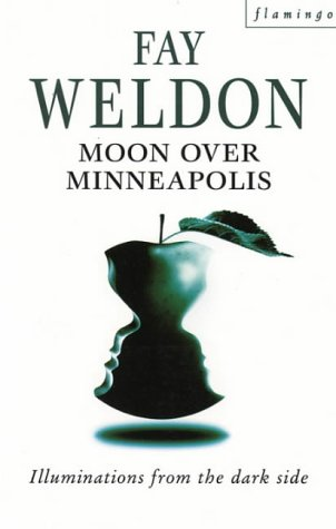 Moon Over Minneapolis (1992) by Fay Weldon