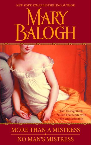 More Than a Mistress/No Man's Mistress (2005) by Mary Balogh