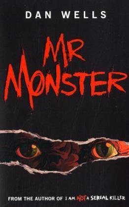 Mr. Monster (2010) by Dan Wells
