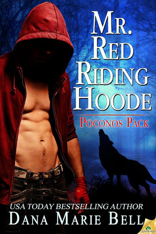 Mr. Red Riding Hoode (2013) by Dana Marie Bell