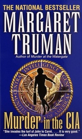 Murder in the CIA (1988) by Margaret Truman
