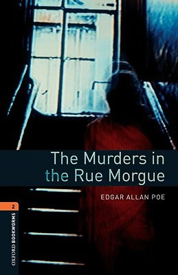Murders In The Rue Morgue (1901) by Edgar Allan Poe