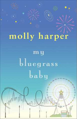 My Bluegrass Baby (2012) by Molly Harper