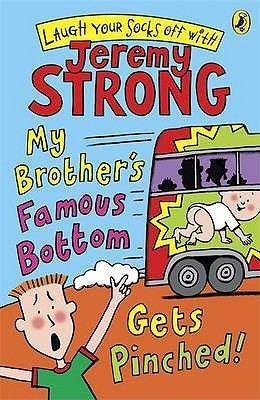 My Brothers Famous Bottom Gets Pinched (2007) by Jeremy Strong
