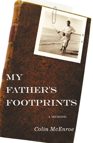 My Father's Footprints: A Memoir (2003) by Colin McEnroe