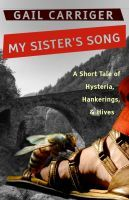 My Sister's Song (2011) by Gail Carriger