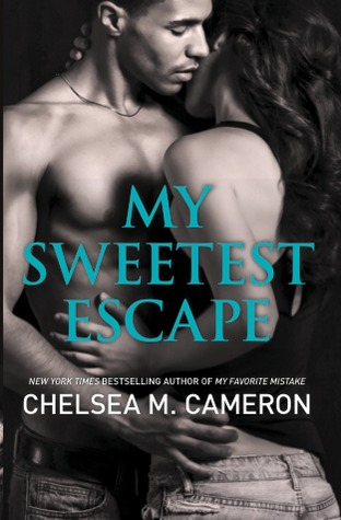 My Sweetest Escape (2014) by Chelsea M. Cameron