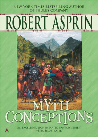 Myth Conceptions (2005) by Robert Asprin