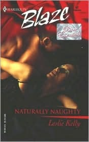 Naturally Naughty (2002) by Leslie Kelly