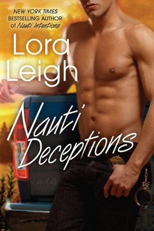 Nauti Deceptions (2010) by Lora Leigh