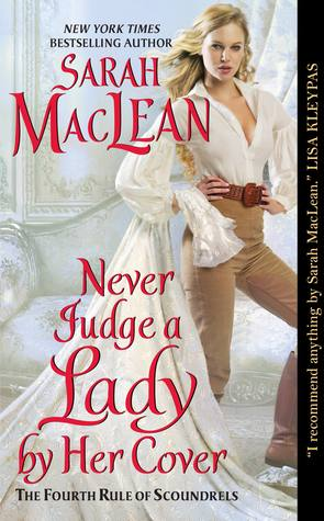 Never Judge a Lady by Her Cover (2014) by Sarah MacLean