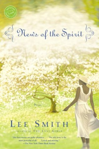 News of the Spirit (1998) by Lee Smith