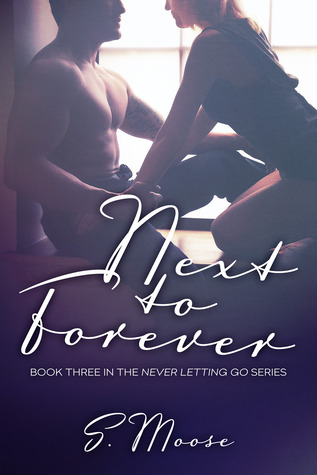 Next to Forever (2014) by S. Moose