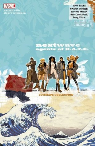 Nextwave, Agents of H.A.T.E. Ultimate Collection (2010) by Warren Ellis