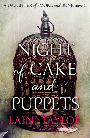 Night of Cake and Puppets (2013) by Laini Taylor