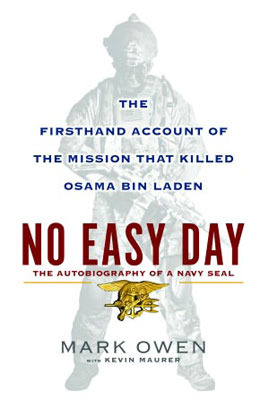 No Easy Day: The Firsthand Account of the Mission That Killed Osama Bin Laden (2012)