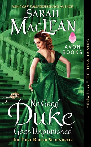 No Good Duke Goes Unpunished (2013) by Sarah MacLean