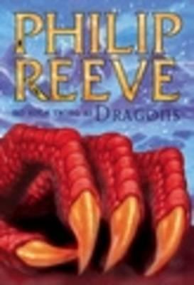 No Such Thing As Dragons (2009) by Philip Reeve