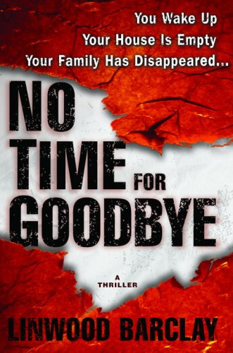 No Time for Goodbye (2007) by Linwood Barclay