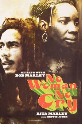 No Woman No Cry: My Life With Bob Marley (2004)