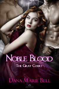 Noble Blood (2011) by Dana Marie Bell