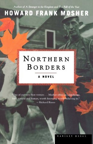 Northern Borders (2002) by Howard Frank Mosher