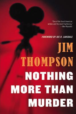 Nothing More Than Murder (2014) by Jim Thompson