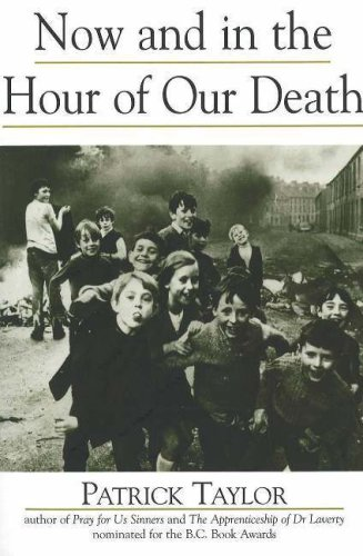 Now and in the Hour of Our Death (2005) by Patrick Taylor