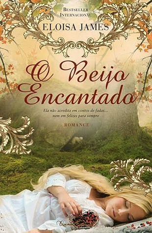 O Beijo Encantado (2011) by Eloisa James