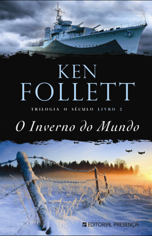 O Inverno do Mundo (2012) by Ken Follett