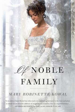 Of Noble Family (2015) by Mary Robinette Kowal