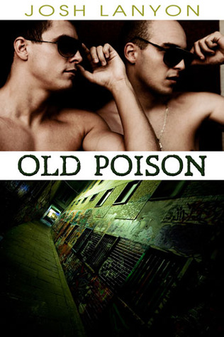 Old Poison (2011) by Josh Lanyon